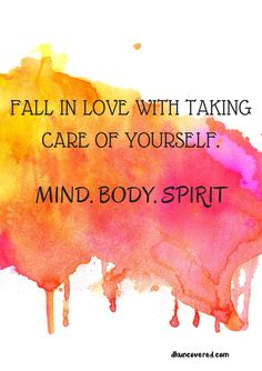 Fall in Love with taking care of yourself, Mind. Body. Spirit Printable available to purchase and printable in all sizes suitable for you #printable #blog #blogger #prints #quotes #watercolour #art #wallart #lawofattraction