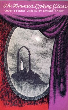 Edward Gorey Book Covers - one of my favorite books when I was younger