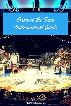 Oasis of the Seas Entertainment Guide