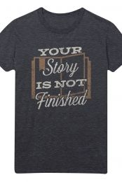 Your Story is Not Yet Finished Tee (Heather Charcoal)