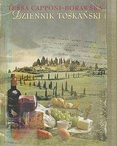 Dziennik toskański - Tessa Capponi-Borawska