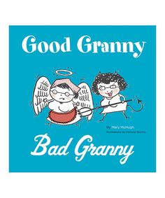 Look what I found on #zulily! Good Granny Bad Granny Hardcover #zulilyfinds