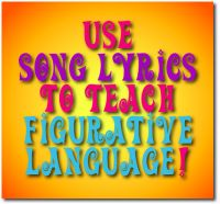 use song lyrics to teach poetic devices and figurative language
