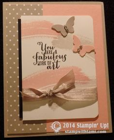 Stampin Up You are a fabulous Work of Art card