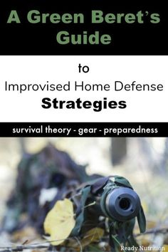 A Green Beret's Guide to Improvised Home Defense Strategies Urban Survival, Wilderness Survival, Camping Survival, Survival Prepping, Emergency Preparedness, Survival Skills, Survival Gear, Survival Clothing, Bushcraft Skills