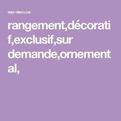 rangement,décoratif,exclusif,sur demande,ornemental,