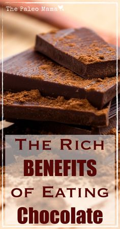 The Rich Benefits of Eating Chocolate | www.thepaleomama.com