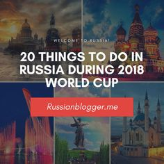 20 ideas on things to do in Russia for the World Cup fans. The World Cup will be held in Moscow, St. Petersburg, Sochi, Kazan, Samara, Volgograd, Kaliningrad, Saransk, Nizhny Novgorod and Rostov on Don. #worldcup #2018worldcup #fifa #2018fifaworldcup #russia #russia2018