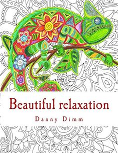 AmazonSmile: Beautiful relaxation: Coloring book for everyone (9781517272838): Danny Dimm: Books