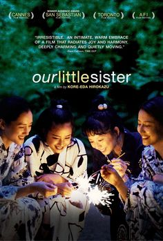Our Little Sister (2015), Hirokazu Kore-eda, dir. Absolutely loved this wonderful film! #Japanese #cinema