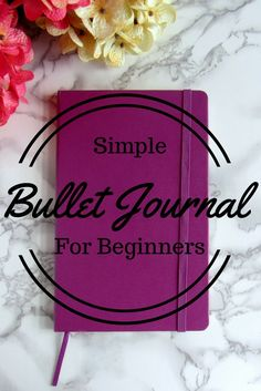 Want to start a bullet journal but are overwhelmed or intimated by all the beautiful bullet journals you see on Pinterest. This is my simple bullet journal for beginners to help get you start on the journal to bullet journaling.