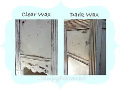Simply Reinvented: Dark Wax Tutorial.  This girl is precious and has great tips!