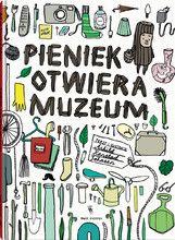 Pieniek otwiera muzeum - Wydawnictwo Dwie Siostry