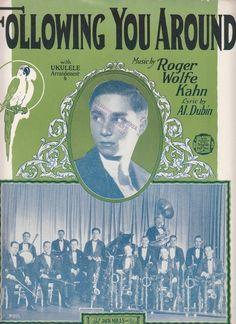 Following You Around 1927 Sheet Music Al Dubin Roger Wolfe Kahn Parrot