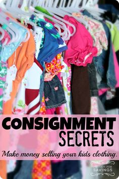 How to make money on kids consignment! Great tips for re-selling your kids' clothes!