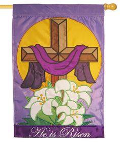IAmEricas Flags - He is Risen Easter Cross Double Applique House Flag, $33.00 (http://www.iamericasflags.com/he-is-risen-easter-cross-double-applique-house-flag/)