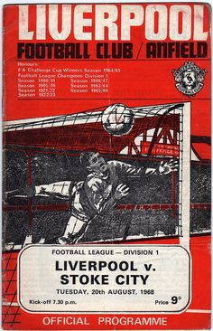 Liverpool 2 Swansea 0 in Sept 1968 at Anfield. The programme cover for the League Cup Round clash. Liverpool goalkeeper Ray Clemence makes his debut. Fa Football, Football Program, Football Images, Retro Football, School Football, Fc Liverpool, Liverpool Football Club, Doncaster Rovers, Soccer
