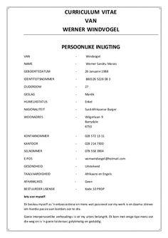 CURRICULUM VITAE VAN WERNER WINDVOGEL PERSOONLIKE INLIGTING VAN - Windvogel NAME - Werner Sandru Marais GEBOORTEDATUM - 26... Afrikaans, Curriculum, Van, Names, Resume, Teaching Plan, Vans, Vans Outfit