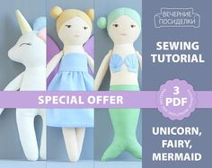 Sewing Pattern & Tutorial Bundle for 3 Cloth Toys: Unicorn Doll, Fairy Doll and Mermaid Doll. Save when you buy the patterns together! Following patterns included in this bundle, you can sew three cute cloth dolls: a Unicorn Doll, a Fairy Doll and a Mermaid Doll. Size: 22,5-23 cm