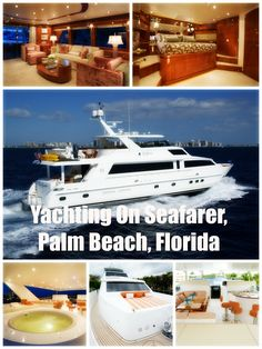 Yachting On Seafarer, Palm Beach, Florida