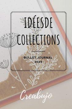 Idées de collection originales et utiles pour votre bullet journal 2020. 4 idées de mise en page facile à réaliser. #bulletjournalfrançais #bulletjournal #bujo #idéebujo #bulletjournalideas #bujoideas #bujocollection