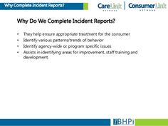 Incident Report Standards Incident Report Standards  Staff Shall