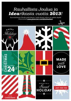 Suunnittelimme Sinulle pakettikortit. Tulosta, leikkaa ja käytä. —Rauhallista Joulua ja idearikasta vuotta 2013! Christmas Wishes, Merry Christmas, Just For You, In This Moment, Happy, Holiday, Diy, Inspiration, Merry Little Christmas