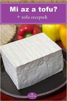 Mi az a tofu? Smoothie Fruit, Vegetarian Recipes, Cooking Recipes, Butcher Block Cutting Board, Tofu, Paleo, Healthy, Foods, Drinks