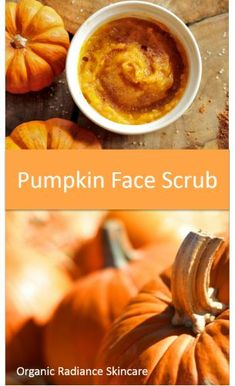 Prep skin for #Haloween #Makeup with this easy Homemade Pumpkin Sugar Scrub. Recipe is great for Dry Skin, Breakouts, Acne, Sensitive Skin from Organic Radiance Skincare.   ½ cup freshly cooked or canned pumpkin  3 tablespoons organic sugar  ½ teaspoon pumpkin seed oil