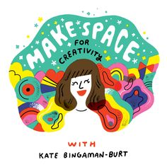 Stream 121 - Make Space for Creativity with Kate Bingaman-Burt by Creative Pep Talk from desktop or your mobile device Graphic Design Typography, Lettering Design, Graphic Design Illustration, Illustration Art, Floral Wreath Watercolor, Event Branding, Cute Poster, Pep Talks, Doodle Sketch