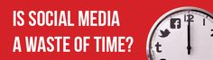 Is social media just a big waste of time? Discover why some senior marketers want you to believe it is.  What do you think, is social media a waste of time?