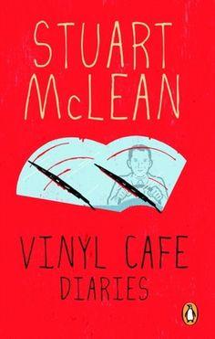 Vinyl Café Diaries by Stuart McLean Stuart Mclean, Vinyl Cafe, Picnic Cooler, Ebooks Online, Guy Names, Book 1, Diaries, This Or That Questions
