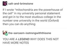 lol. The mitochondria is the powerhouse of the cell