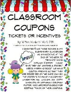 Check out this 15 page set of classroom coupons for elementary students. Avoid the treasure box and the treats and download these experience-related tickets instead! Lots of original tickets your students will enjoy earning... my students helped me with many of the ideas.
