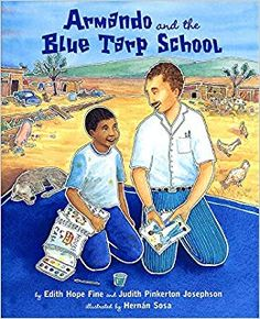 Armando y la escuela de lona azul Cover. Translated from Armando and the Blue Tarp School, Armando y la escuala de lona azul is a testament to the pursuit of dreams and the power of one person to make a difference in the lives of others. Spanish Words For Kids, Learn Spanish, Spanish Class, Hispanic Heritage Month, Preschool Books, Character Education, Read Aloud, Great Books, Childrens Books