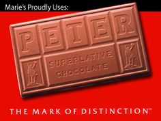 Marie's proudly uses Peter's Superlative Chocolate to make our candy treats