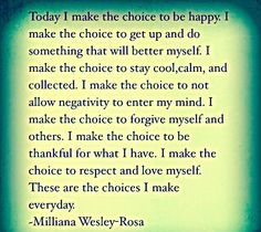 Today I Make The Choice To