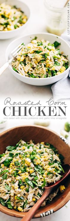 Roasted Corn Chicken Orzo Salad with Garlic Lime Vinaigrette - a simple, clean salad with no creamy dressings. This is perfect to meal prep for the week.| Littlespicejar.com
