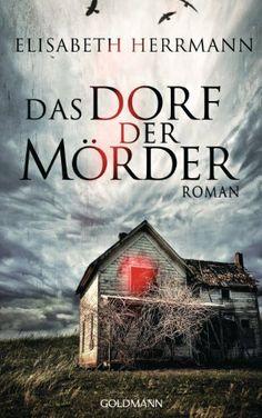 Das Dorf der Mörder: Roman von Elisabeth Herrmann, http://www.amazon.de/dp/B00AM5HNGC/ref=cm_sw_r_pi_dp_G7u4sb1FY74HA