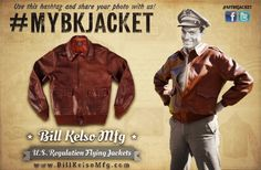 #MYBKJACKET - BILL KELSO MFG  Manufacturers of Classic Premium Quality Period Accurate Flying Jackets. Visit the website for more information and product catalog. http://www.billkelsomfg.com/