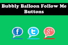 Bubbly Balloon Follow Me Buttons for Bloggers