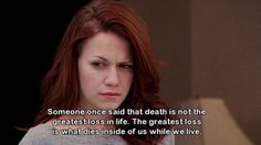 "On the greatest loss in life: | 31 Times ""One Tree Hill"" Perfectly Described Growing Up"