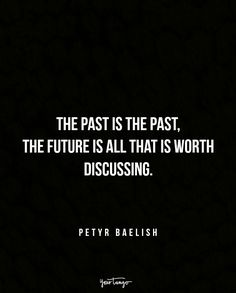 Leave the past in the past. Past Relationship Quotes, Past Quotes, Missing You Quotes, Past Relationships, Sad Love Quotes, Strong Quotes, Change Quotes, Book Quotes, Great Quotes