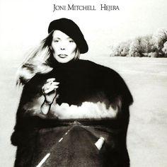 Hejira - Joni Mitchell,1976