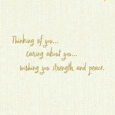 Comfort, Support, Courage Thinking of You Card - Greeting Cards - Hallmark Thinking Of You Quotes Sympathy, Thinking Of You Quotes For Him, Thinking About You, Sympathy Card Sayings, Condolence Messages, Condolences Quotes, Sympathy Greetings, Sympathy Verses, Words Of Sympathy