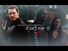 » it isn't over yet || erik + maximoff twins - YouTube