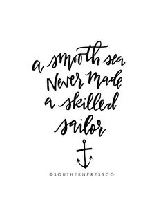 A Smooth Sea Never Made a Skilled Sailor Printable Download - Instant Download Print - black and white Anchor Wall Decor