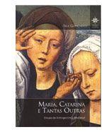 Maria, Catarina e tantas outras : ensaio de antroponimia medieval / Iria Gonçalves Edición1a. ed. Publicación[Lisboa] : Centro de Estudos Históricos, [2013]