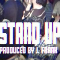 Tricky P - Stand Up ft. Allen Rayman (Produced by J. Frank) by J. Frank Music on SoundCloud