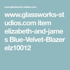 www.glassworks-studios.com item elizabeth-and-james Blue-Velvet-Blazer elz10012